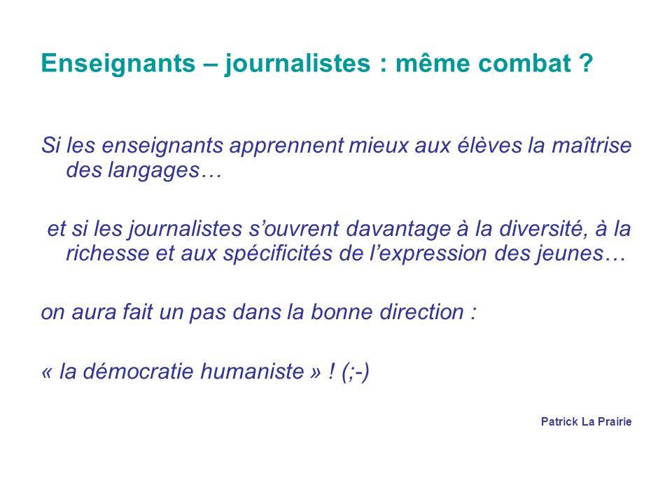 Enseignants – journalistes : même combat