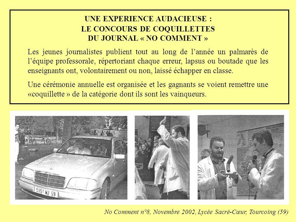 UNE EXPERIENCE AUDACIEUSE : LE CONCOURS DE COQUILLETTES