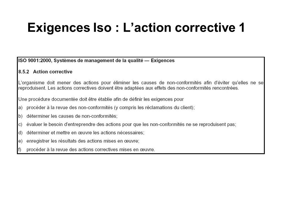 Exigences Iso : L'action corrective 1