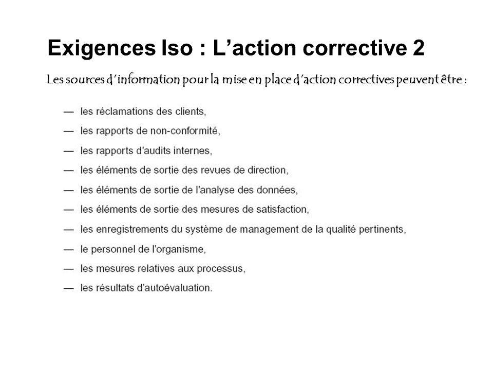 Exigences Iso : L'action corrective 2