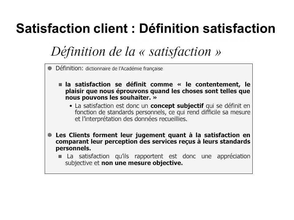 Satisfaction client : Définition satisfaction