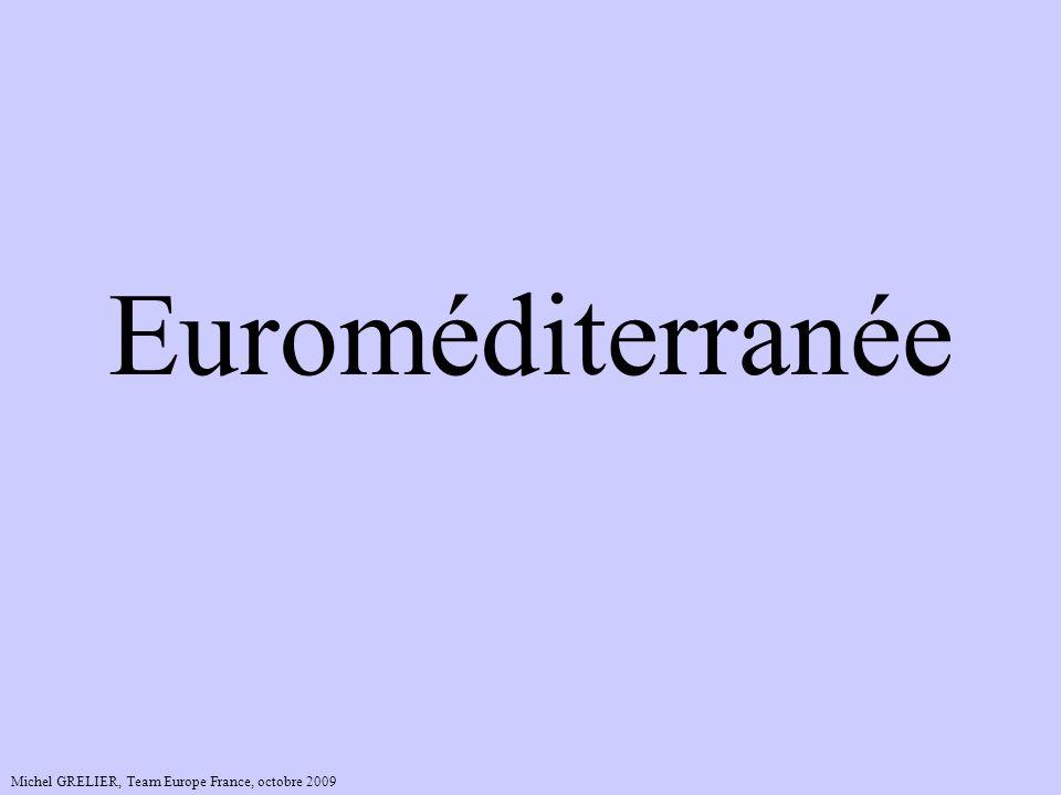 EuroméditerranéeEuroméditerranée… en un seul mot, c'est un espace d'un seul tenant, pour une même ambition.
