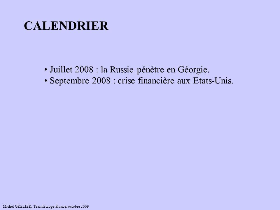CALENDRIER Juillet 2008 : la Russie pénètre en Géorgie.