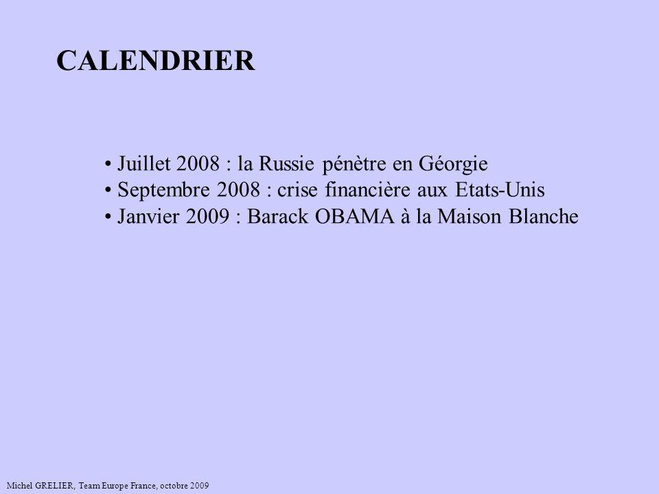 CALENDRIER Juillet 2008 : la Russie pénètre en Géorgie