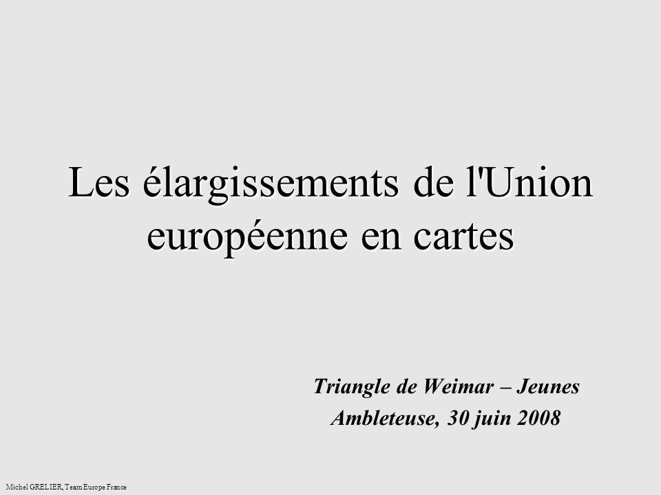 Les élargissements de l Union européenne en cartes