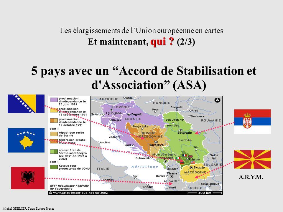 5 pays avec un Accord de Stabilisation et d Association (ASA)
