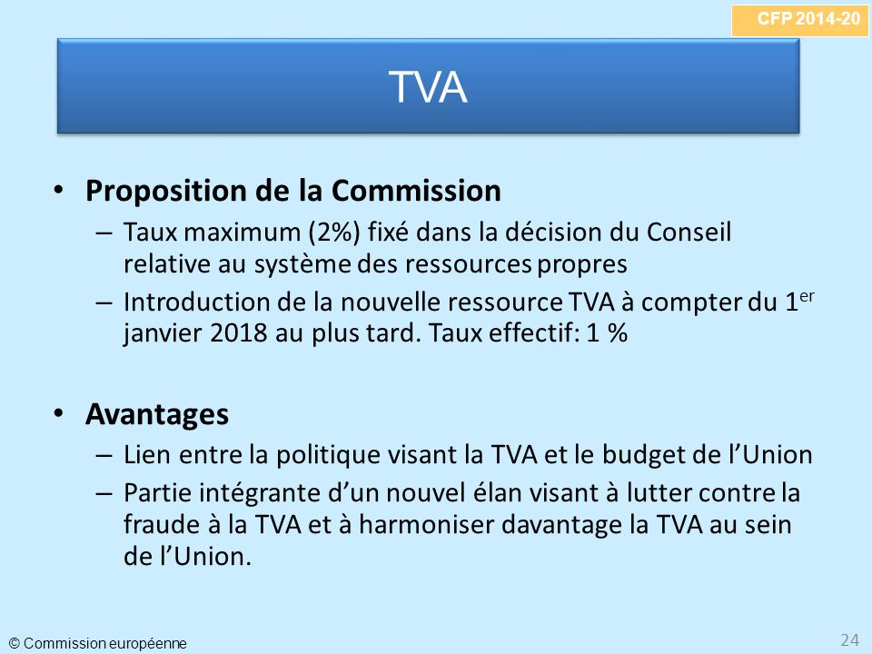 TVA Proposition de la Commission Avantages