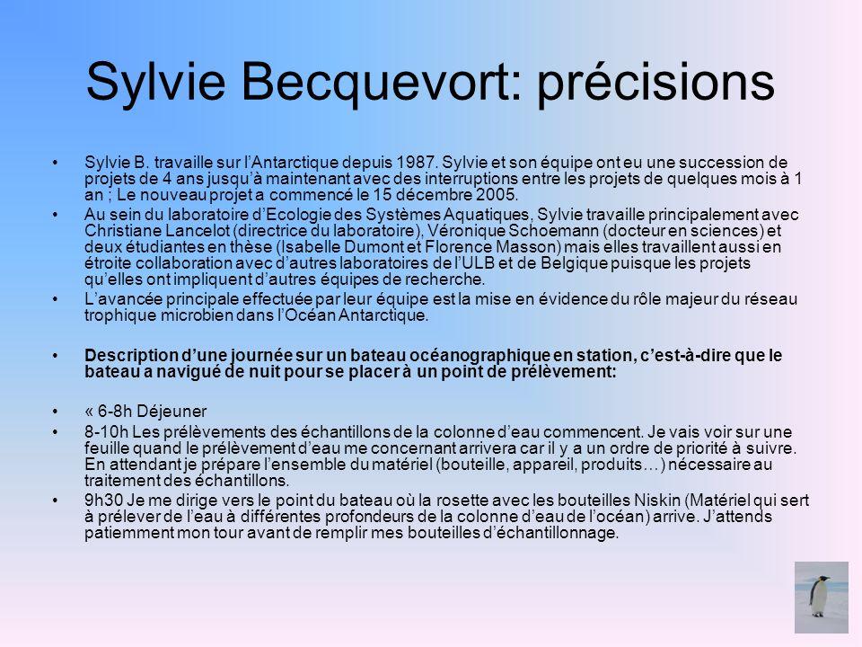 Sylvie Becquevort: précisions