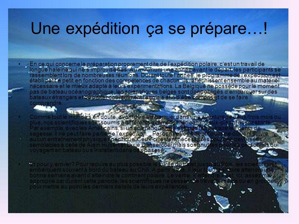 Une expédition ça se prépare…!