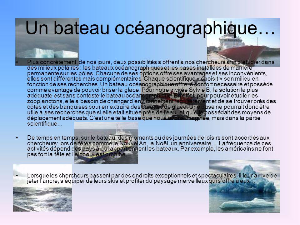 Un bateau océanographique…