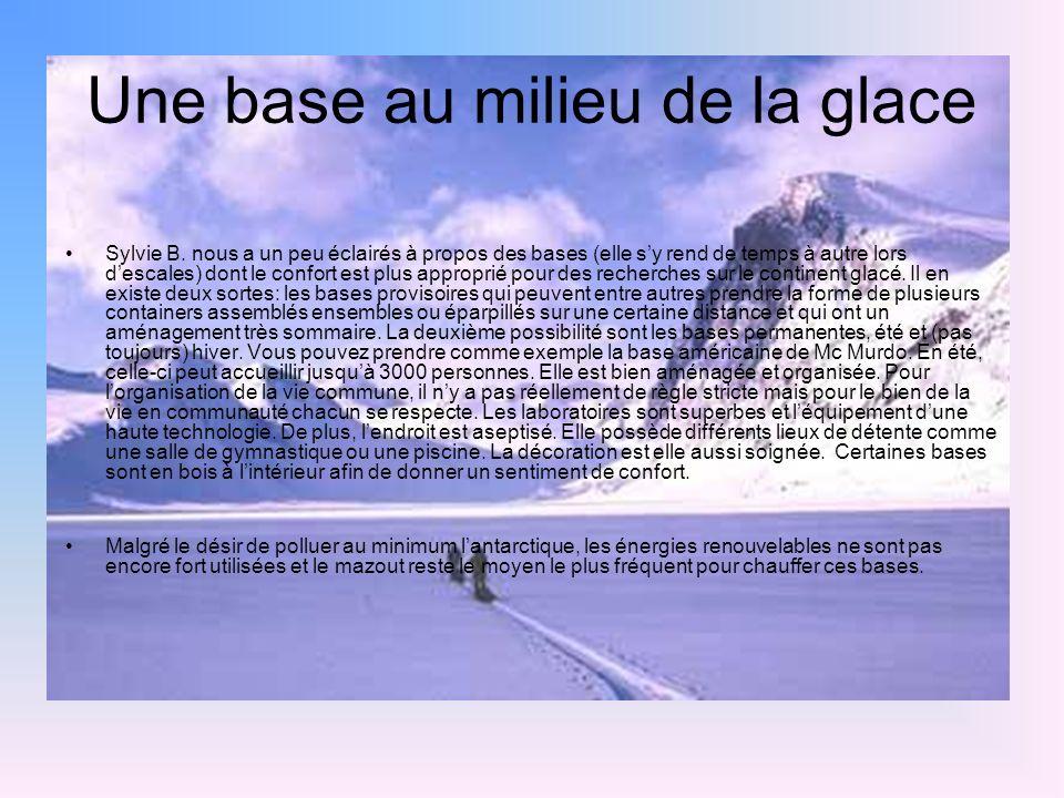 Une base au milieu de la glace