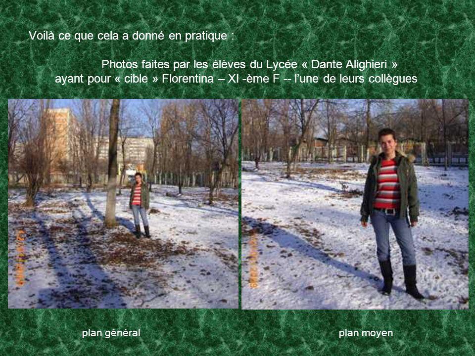 Voilà ce que cela a donné en pratique : Photos faites par les élèves du Lycée « Dante Alighieri » ayant pour « cible » Florentina – XI -ème F -- l'une de leurs collègues