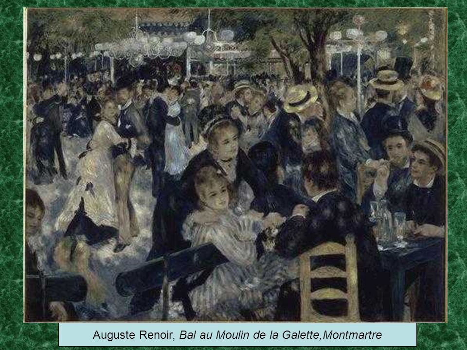 Auguste Renoir, Bal au Moulin de la Galette,Montmartre