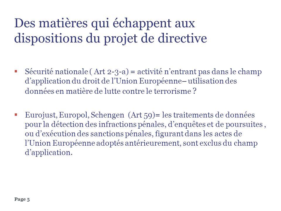 Des matières qui échappent aux dispositions du projet de directive