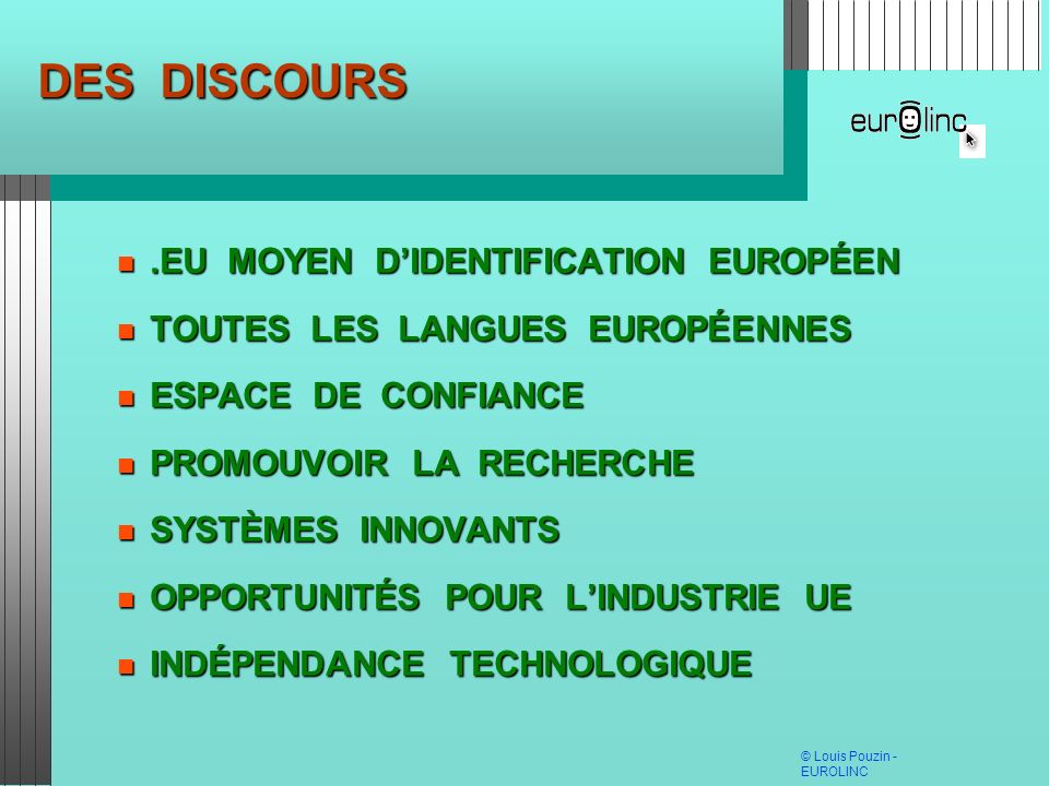 DES DISCOURS .EU MOYEN D'IDENTIFICATION EUROPÉEN