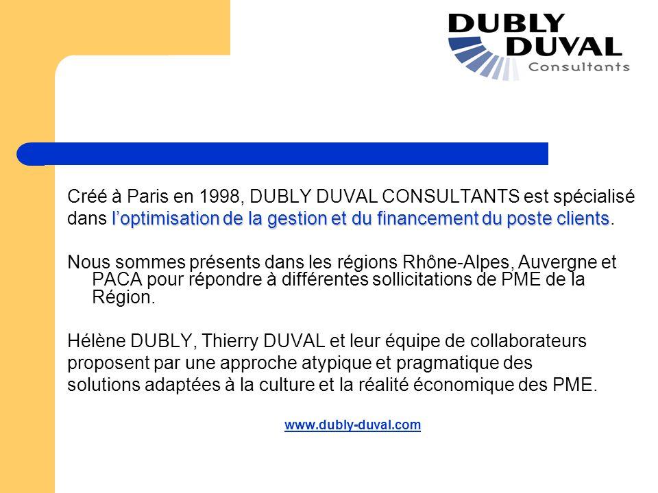 Créé à Paris en 1998, DUBLY DUVAL CONSULTANTS est spécialisé