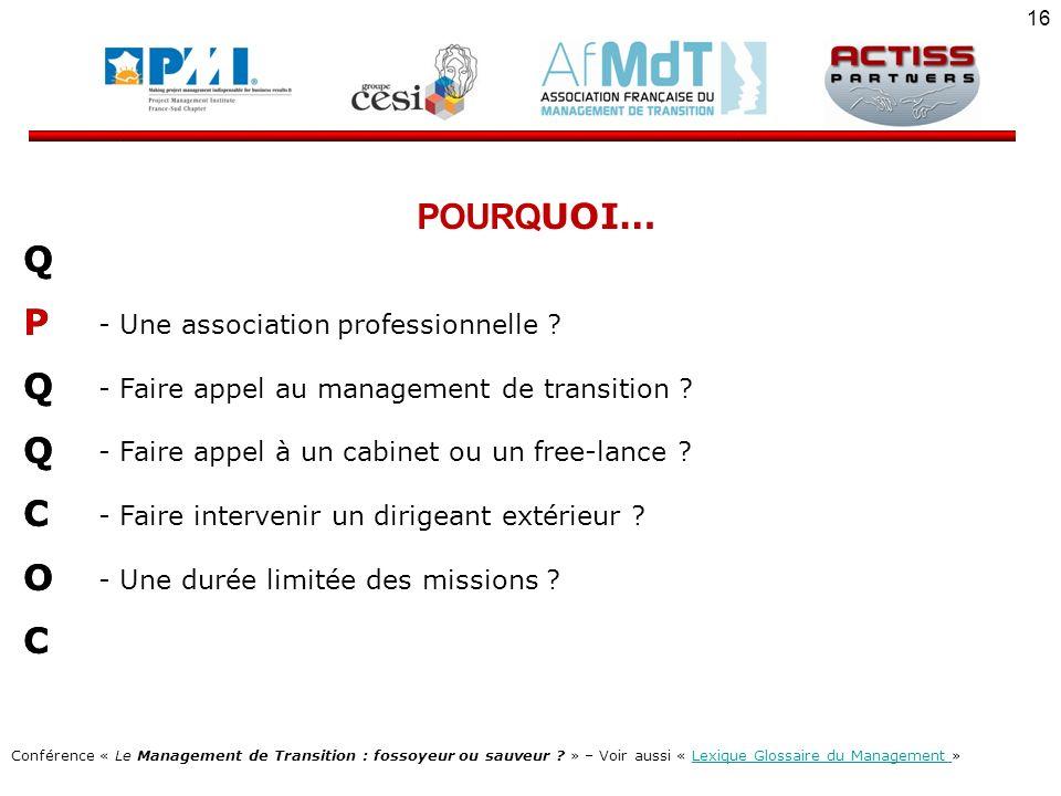POURQUOI… Q P C O - Une association professionnelle
