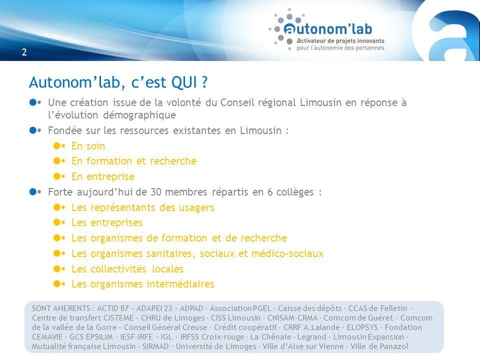 Autonom'lab, c'est QUI Une création issue de la volonté du Conseil régional Limousin en réponse à l'évolution démographique.