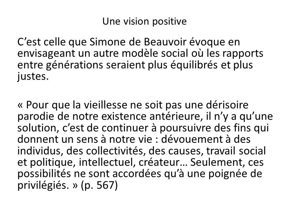 Une vision positive