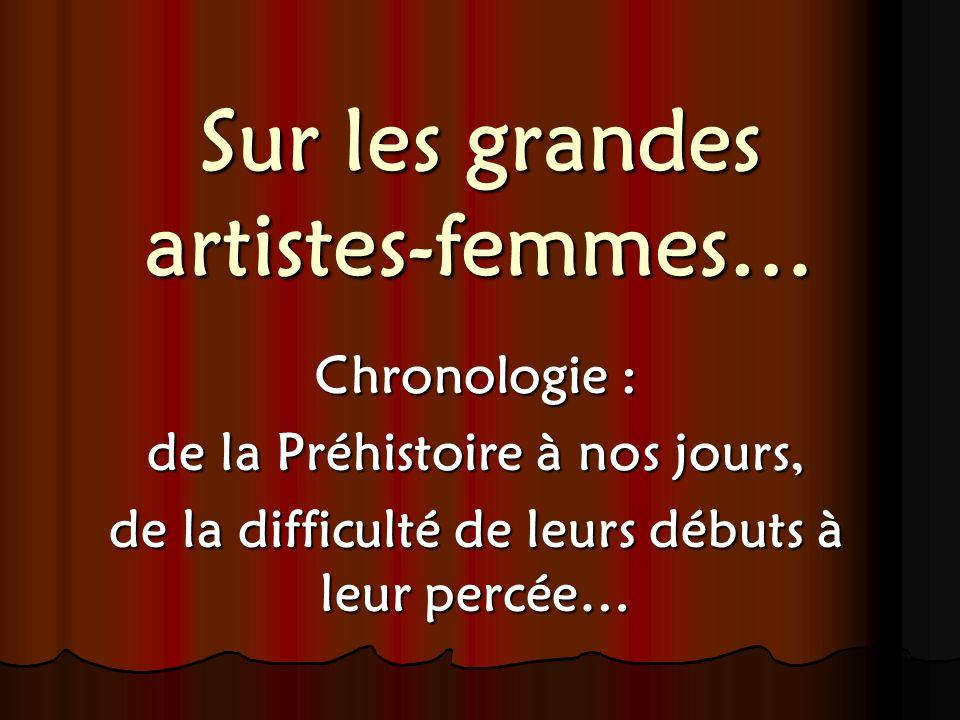 Sur les grandes artistes-femmes…