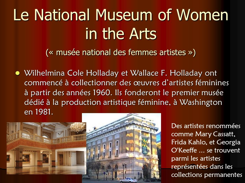 Le National Museum of Women in the Arts (« musée national des femmes artistes »)