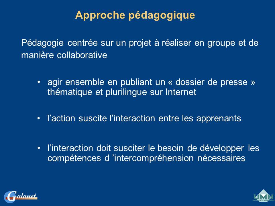 Approche pédagogique Pédagogie centrée sur un projet à réaliser en groupe et de. manière collaborative.