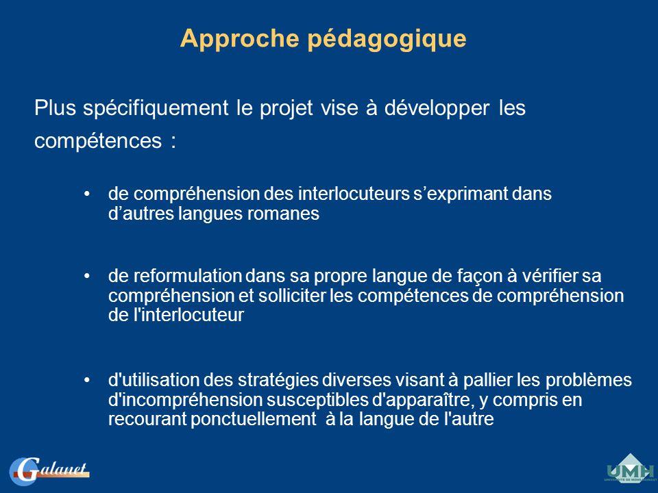 Approche pédagogiquePlus spécifiquement le projet vise à développer les. compétences :