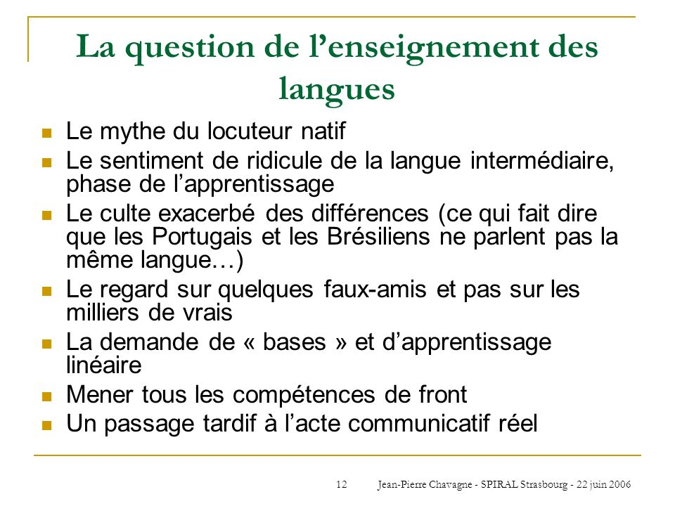 La question de l'enseignement des langues