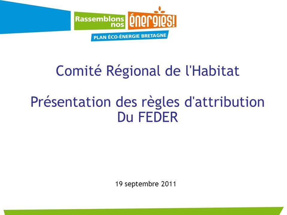 Comité Régional de l Habitat Présentation des règles d attribution