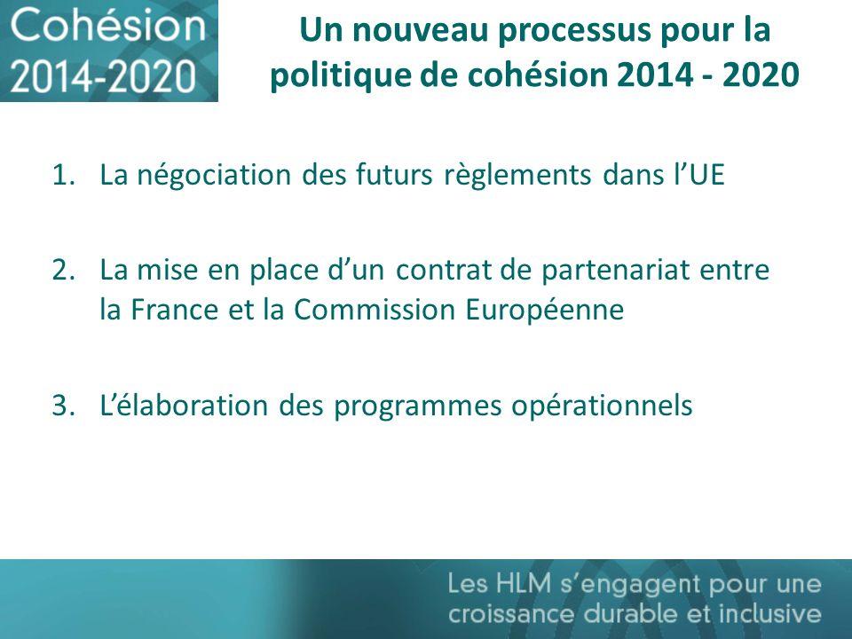 Un nouveau processus pour la politique de cohésion 2014 - 2020