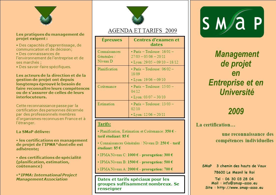 Centres d'examen et dates SMaP 3 chemin des hauts de Vaux
