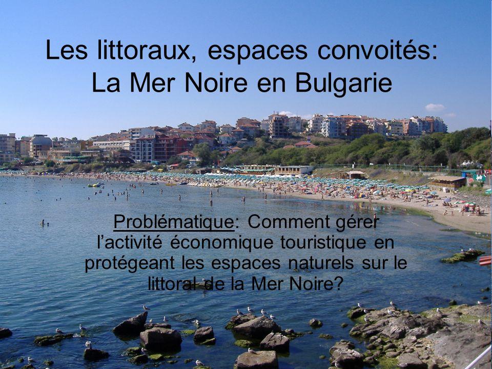 Les littoraux, espaces convoités: La Mer Noire en Bulgarie
