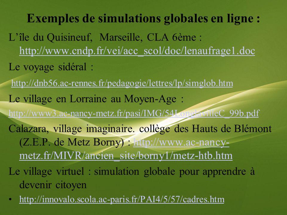 Exemples de simulations globales en ligne :