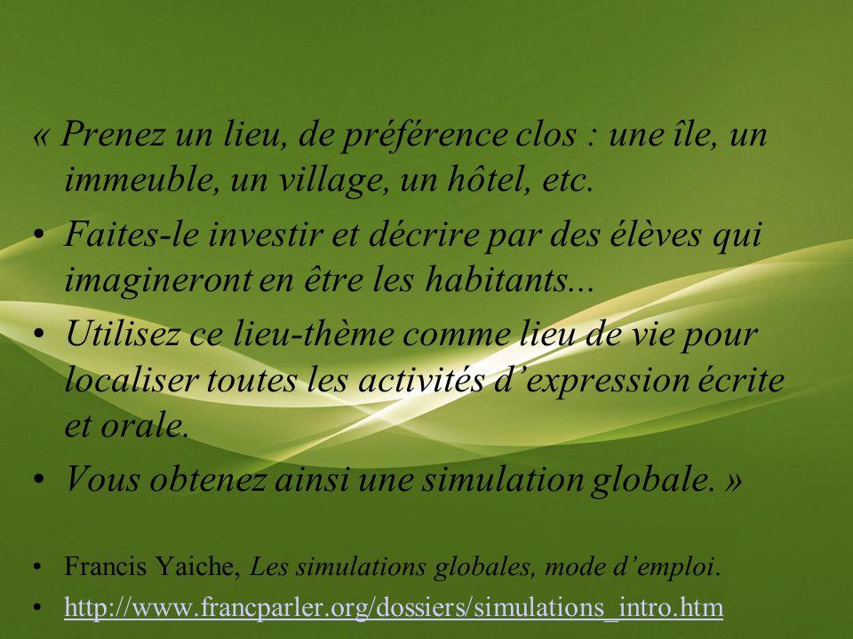Vous obtenez ainsi une simulation globale. »