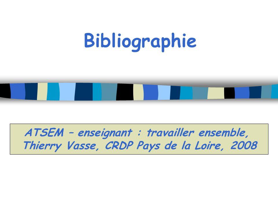Bibliographie ATSEM – enseignant : travailler ensemble,