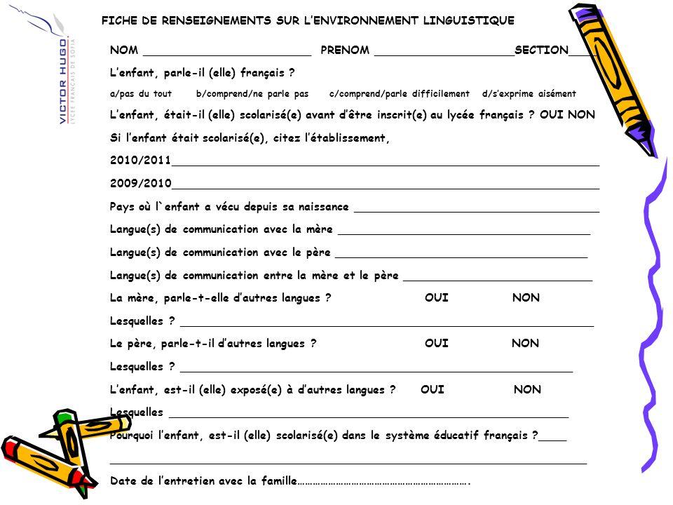 FICHE DE RENSEIGNEMENTS SUR L'ENVIRONNEMENT LINGUISTIQUE