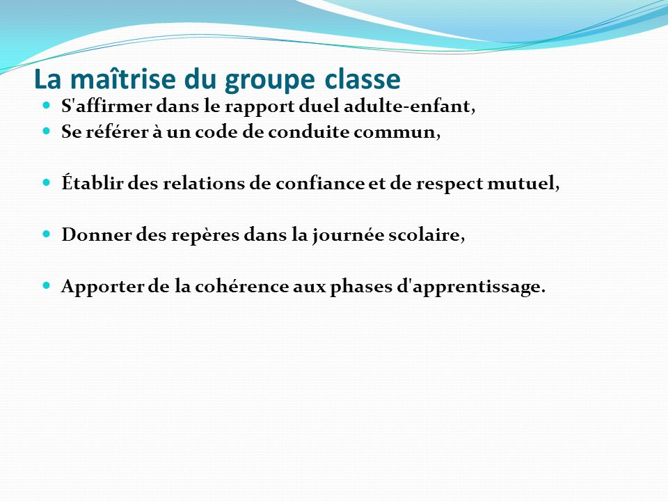 La maîtrise du groupe classe
