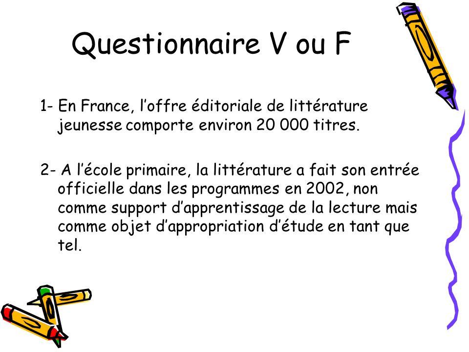 Questionnaire V ou F
