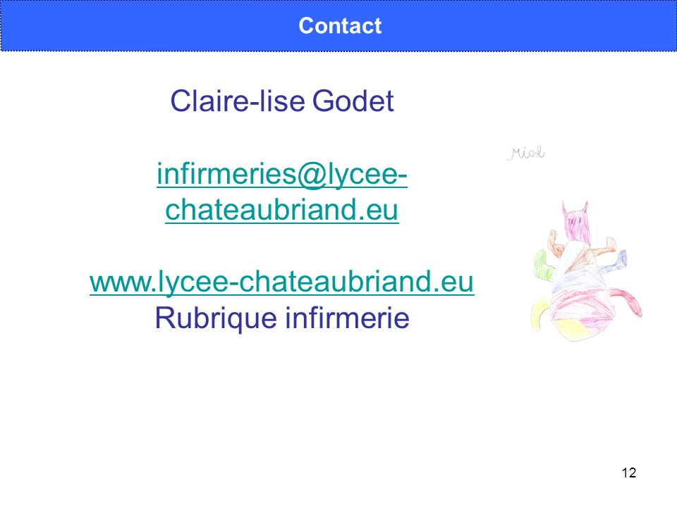 Claire-lise Godet infirmeries@lycee-chateaubriand.eu
