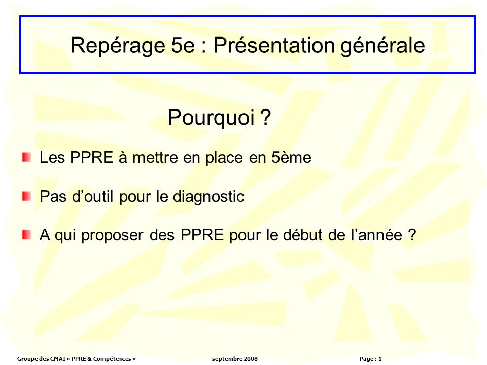 Repérage 5e : Présentation générale
