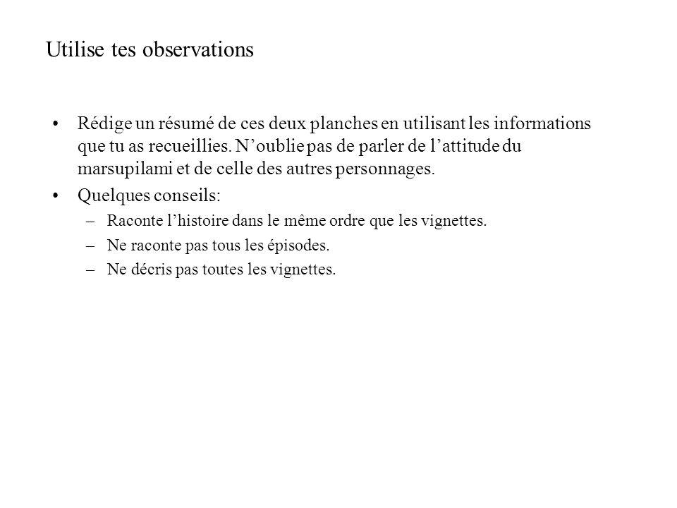 Utilise tes observations