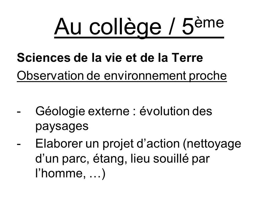 Au collège / 5ème Sciences de la vie et de la Terre