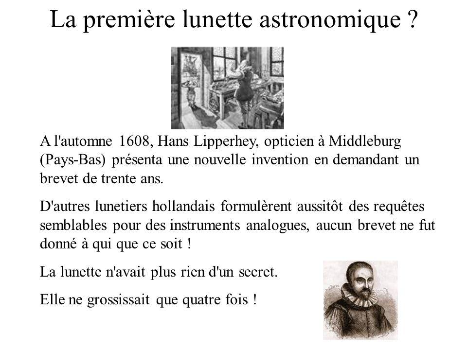 La première lunette astronomique