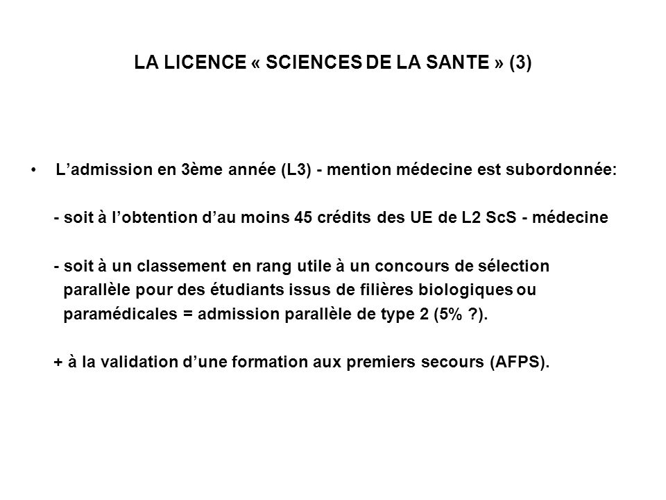 LA LICENCE « SCIENCES DE LA SANTE » (3)