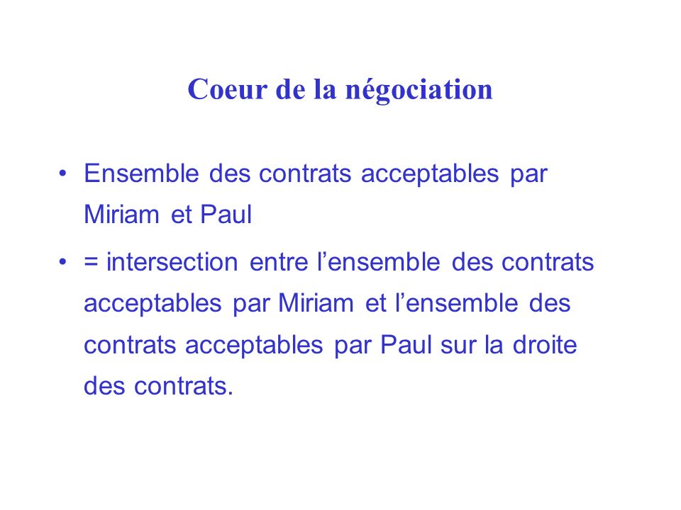Coeur de la négociation