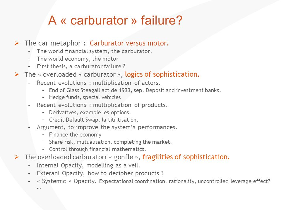 A « carburator » failure