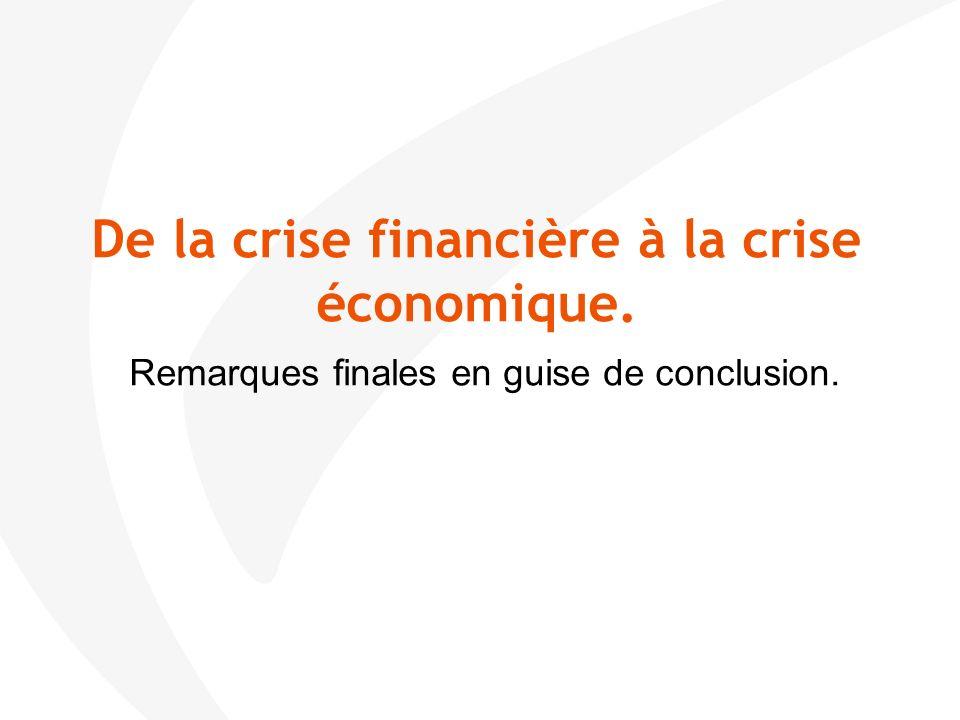 De la crise financière à la crise économique