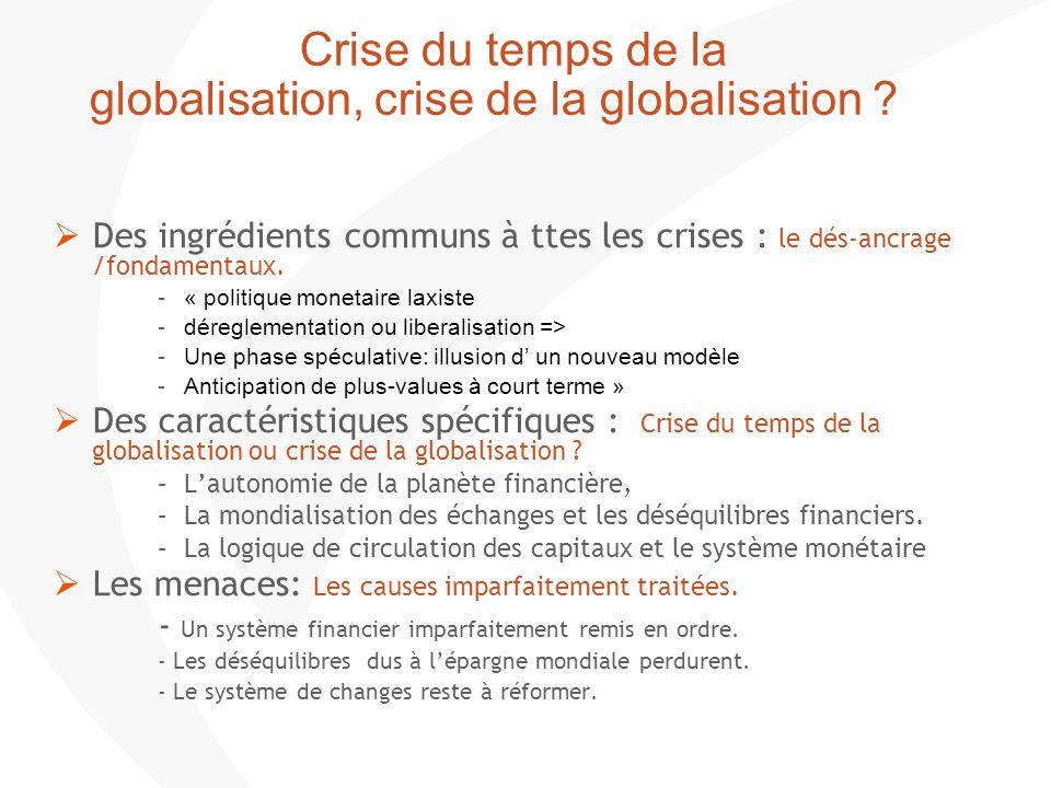 Crise du temps de la globalisation, crise de la globalisation