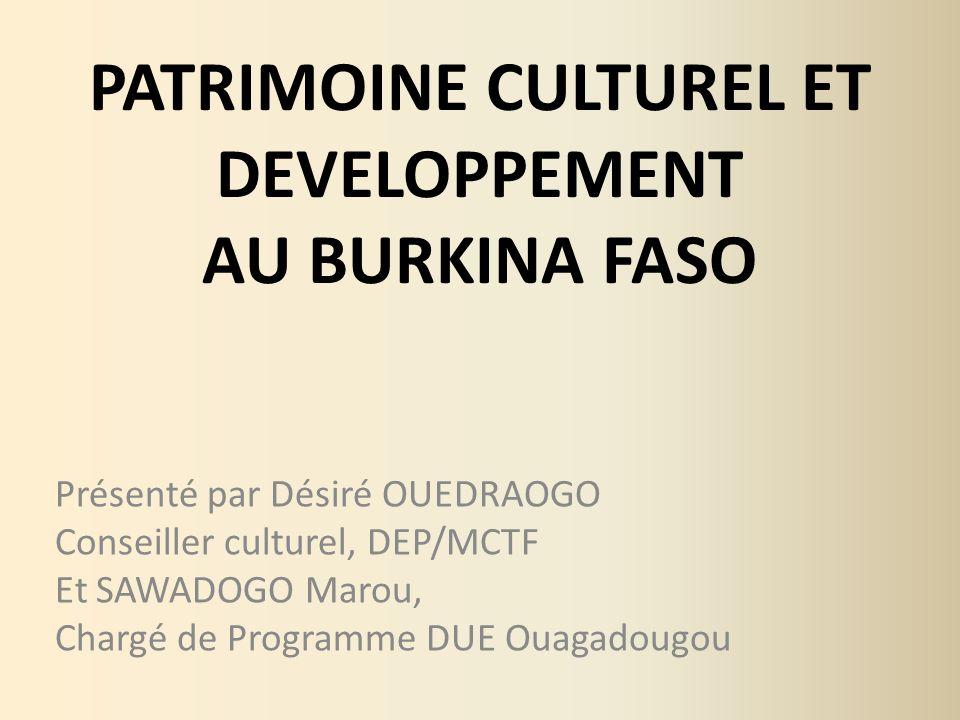 PATRIMOINE CULTUREL ET DEVELOPPEMENT AU BURKINA FASO