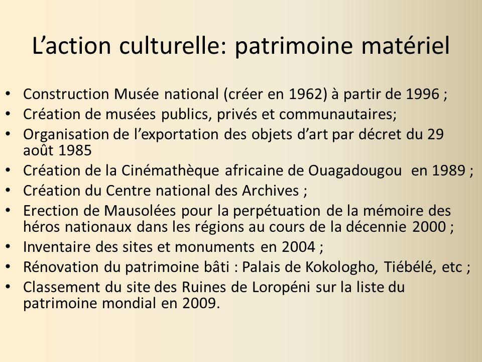 L'action culturelle: patrimoine matériel